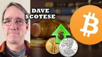 Silver, Gold, Bitcoin & Freedom All on the Rise! – Dave Scotese Interview, Bitcoin Expert & Trader
