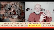 Latest Alta Reports, Web Bot Forecasts 2018, Major Changes Ahead, Bitcoin Bonanza, Clif High